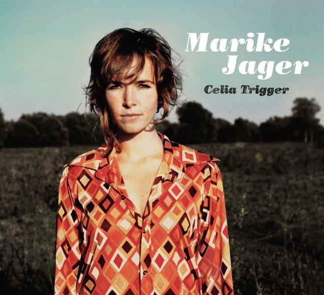 Marike Jager - Celia Trigger 2008 CD/LP